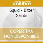 Bitter saints abortion, the cd musicale