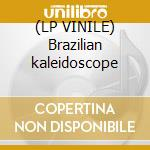 (LP VINILE) Brazilian kaleidoscope lp vinile di Vilas ricardo group