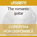 The romantic guitar cd musicale