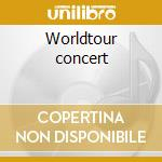 Worldtour concert cd musicale