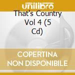 That's country 4 cd musicale di Artisti Vari