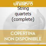 String quartets (complete) cd musicale