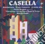Casella Alfredo - Opere Per Pianoforte E Orchestra  - Restani Paolo  Pf/filarmonica '900 Del Teatro Regio Di Torino, Marzio Conti cd musicale di Casella