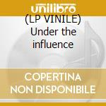 (LP VINILE) Under the influence lp vinile