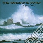 Handsome Family - Singing Bones cd musicale di The Handsome family