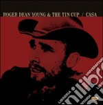 CASA cd musicale di DEAN YOUNG ROGER & TIN CUP