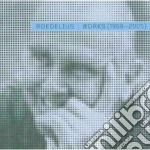 WORKS 1968-2005/2CD cd musicale di ROEDELIUS