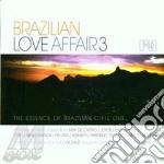 Brazilian love affair 3 cd musicale di Artisti Vari