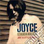 Joyce & Banda Maluca - Just A Little Bit Crazy cd musicale di JOYCE & BANDA MALUCA