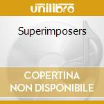 Superimposers cd musicale