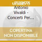 Concerti per archi cd musicale di Vivaldi