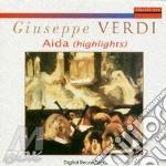 Giuseppe Verdi - Aida Highlights cd musicale di Giuseppe Verdi