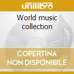 World music collection cd musicale