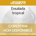 Ensalada tropical cd musicale di Chico Star
