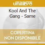Kool And The Gang - Same cd musicale