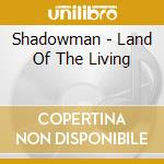 Land of the living cd musicale