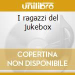 I ragazzi del jukebox cd musicale di Adriano Celentano