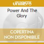 POWER AND THE GLORY                       cd musicale di COCKNEY REJECTS