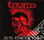 LET S START A WAR                         cd musicale di EXPLOITED