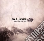 Dee D. Jackson - Space And Time 2010 cd musicale di D.D.JACKSON