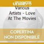 Movie love songs cd musicale di The film score orch.