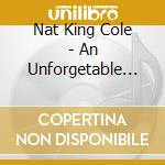 An unforgettable collection cd musicale di Cole nat king