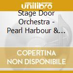 Stage Door Orchestra - Pearl Harbour & Titantic cd musicale