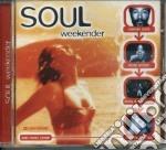 Various - Soul Weekender cd musicale di Artisti Vari