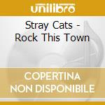 Rock this town cd musicale