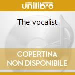 The vocalist cd musicale di Artisti Vari