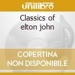 Classics of elton john cd musicale