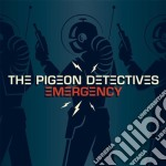 Pigeon Detectives - Emergency cd musicale di PIGEON DETECTIVES
