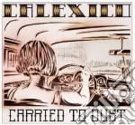 Calexico - Carried To Dust cd musicale di Calexico