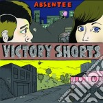 Absentee - Victory Shorts cd musicale di ABSENTEE