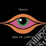 ODE TO J SMITH cd musicale di TRAVIS
