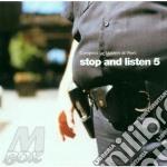 STOP AND LISTEN 5 cd musicale di ARTISTI VARI