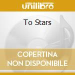 TO STARS cd musicale di JACQUES