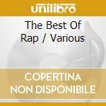 Various - The Best Of Rap cd musicale di Artisti Vari