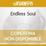 Various - Endless Soul cd musicale di Artisti Vari