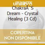 Crystal healing cd musicale di Dream Chakra's