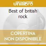 Best of british rock cd musicale di Artisti Vari