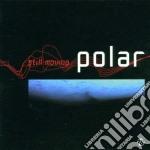 Still moving cd musicale di Polar