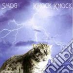 Smog - Knock Knock cd musicale di Smog