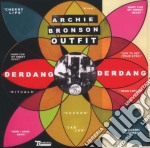 Archie Bronson Outfit - Der Gang Der Gang cd musicale di ARCHIE BRONSON OUTFI