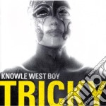 Tricky - Knowle West Boy cd musicale di TRICKY
