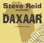 Steve Reid Ensemble - Daxaar cd musicale di STEVE REID ENSEMBLE