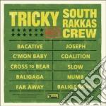 Tricky Meets South Rakkas Crew - Tricky Meets South Rakkas Crew cd musicale di TRICKY MEETS SOUTH RAKKAS CREW