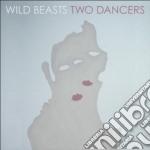 (LP VINILE) TWO DANCER                                lp vinile di Beasts Wild