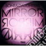 Sons And Daughters - Mirror Mirror cd musicale di Songs & daughters