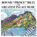 Bonnie 'Prince' Billy - Greatest Palace cd musicale di BONNIE PRINCE BILLY